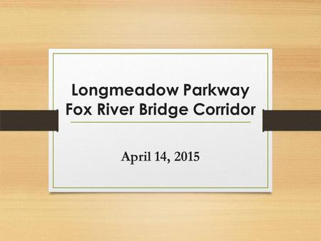 Longmeadow Parkway Fox River Bridge Corridor