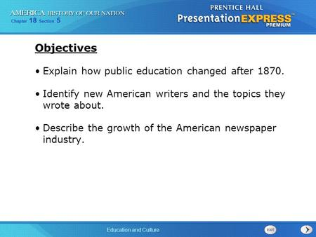 Objectives Explain how public education changed after 1870.