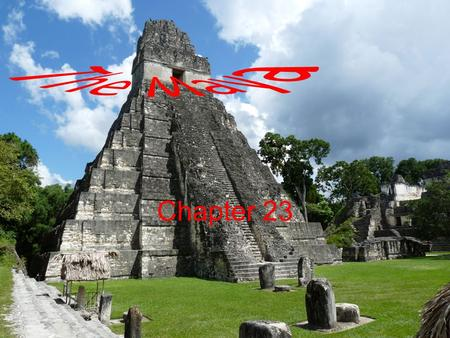 Chapter 23. 23.1 Intro The civilization lasted from 2000 BC to 1500 AD. How far did the civilization stretch? Stretched from Mexico through Central America.
