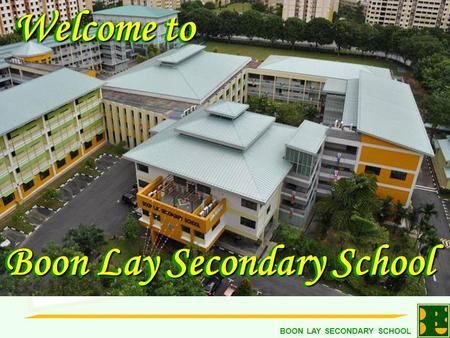 Welcome to Boon Lay Secondary School.
