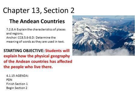 Chapter 13, Section 2 The Andean Countries