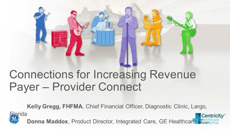Connections for Increasing Revenue Payer – Provider Connect