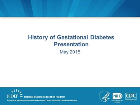 History of Gestational Diabetes Presentation