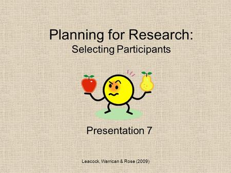 Planning for Research: Selecting Participants
