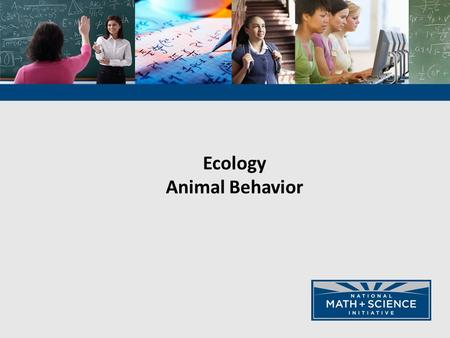 Ecology Animal Behavior Responding to a Changing Environment 1. Physiological Responses - changing the functioning of the body - acclimation (dilating.