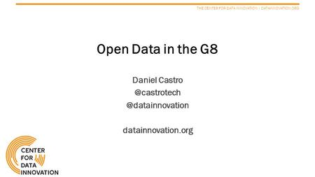 THE CENTER FOR DATA INNOVATION | DATAINNOVATION.ORG Open Data in the G8  datainnovation.org.