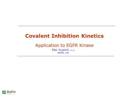 Covalent Inhibition Kinetics Application to EGFR Kinase