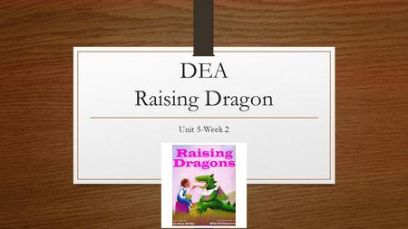 DEA Raising Dragon Unit 5-Week 2. Appetite Definition: a physical desire for food. Examples: The delicious smells from the kitchen whetted our appetites.