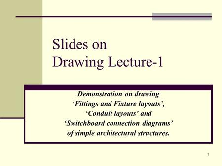 Slides on Drawing Lecture-1