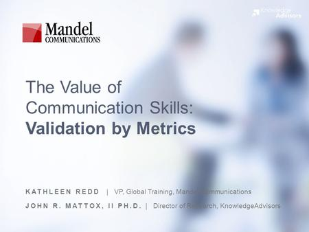 The Value of Communication Skills: Validation by Metrics