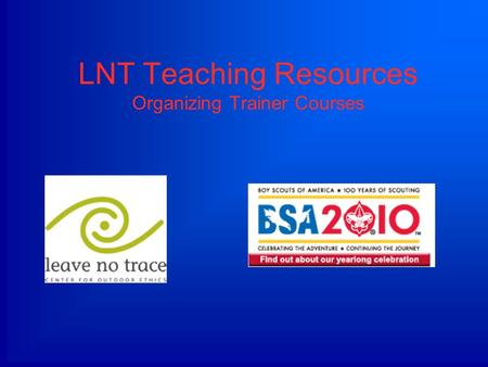 LNT Teaching Resources Organizing Trainer Courses.