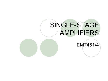SINGLE-STAGE AMPLIFIERS