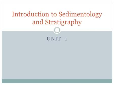 Introduction to Sedimentology and Stratigraphy