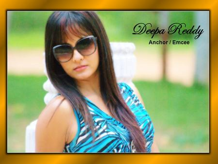 Deepa Reddy Anchor / Emcee