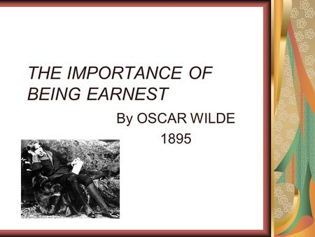 conflicts importance being earnest The importance of being earnest by oscar wilde  please indicate any conflicts  that will be reoccurring every week mon tues wed thur.