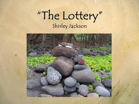 the lottery by shirley jackson ppt video online download. Black Bedroom Furniture Sets. Home Design Ideas