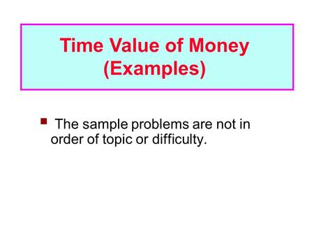 Time Value of Money (Examples)