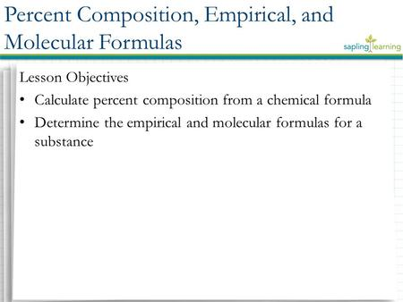 Percent Composition, Empirical, and Molecular Formulas