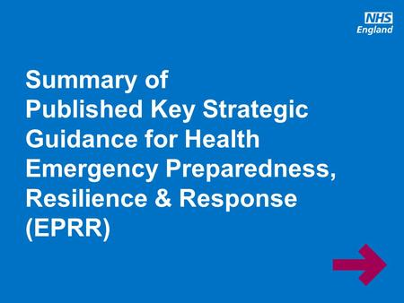 Www.england.nhs.uk Summary of Published Key Strategic Guidance for Health Emergency Preparedness, Resilience & Response (EPRR)