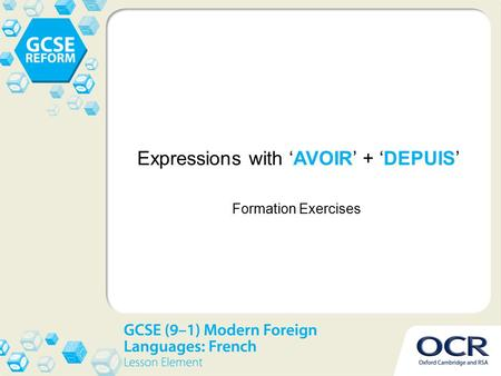 Expressions with 'AVOIR' + 'DEPUIS' Formation Exercises.