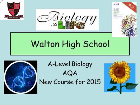A-Level Biology AQA New Course for 2015