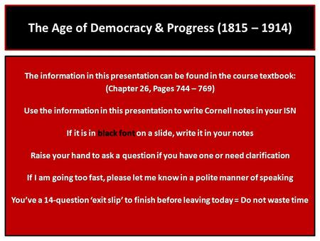The Age of Democracy & Progress (1815 – 1914)