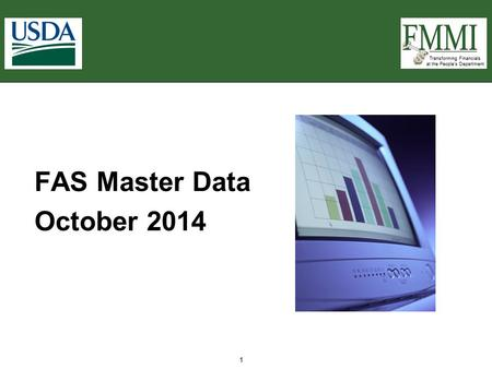 Transforming Financials at the People's Department 1 FAS Master Data October 2014.