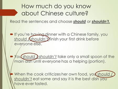 How much do you know about Chinese culture?