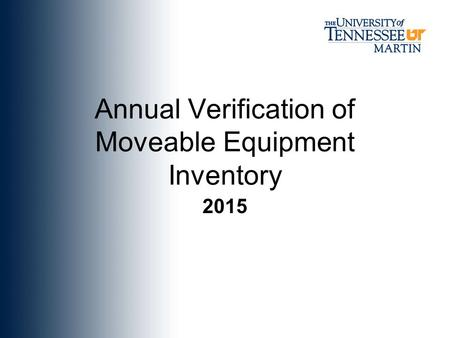 Annual Verification of Moveable Equipment Inventory 2015.