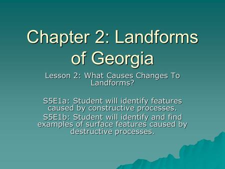 Chapter 2: Landforms of Georgia