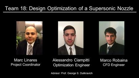 Team 18: Design Optimization of a Supersonic Nozzle