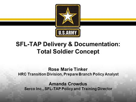 SFL-TAP Delivery & Documentation: Total Soldier Concept