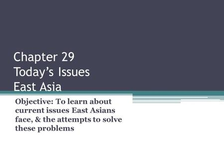 Chapter 29 Today's Issues East Asia
