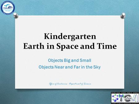 Kindergarten Earth in Space and Time