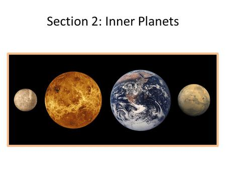 Section 2: Inner Planets