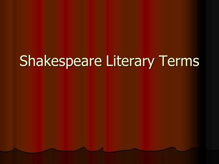 Essential knowledge for understanding Shakespeare