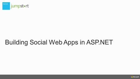 Building Social Web Apps in ASP.NET. First HalfSecond Half (01)What's New in ASP.NET 4.5 (60 mins)** MEAL BREAK ** (02) Building and Deploying Websites.