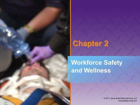 Chapter 2 Workforce Safety and Wellness. National EMS Education Standard Competencies (1 of 4) Preparatory Uses simple knowledge of the emergency medical.