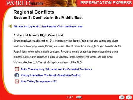 Arabs and Israelis Fight Over Land Since Israel was established in 1948, the country has fought Arab forces and gained and given back lands belonging to.