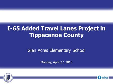 I-65 Added Travel Lanes Project in Tippecanoe County