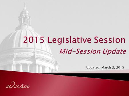 Updated: March 2, 2015.  Budget(s) Update  McCleary Implementation  Educator Compensation  Revenue Question 2.