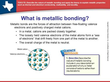 Metallic Bonds Form between 2 metal atoms. (metal and metal) The ...