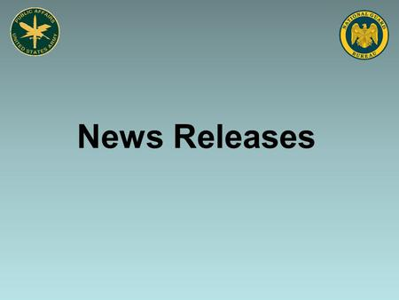 News Releases. Objectives State the purpose of a news release Describe the writing style and format used in a news release Describe the way a news release.