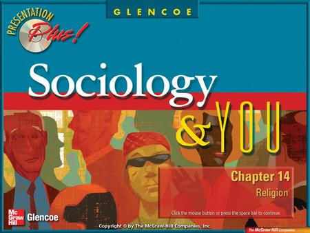 Splash Screen. Chapter Menu Chapter Preview Section 1: Religion and Sociology Section 2:Theoretical Perspectives Section 3: Religious Organization and.