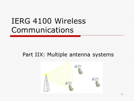 IERG 4100 Wireless Communications