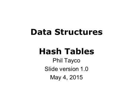 Data Structures Hash Tables