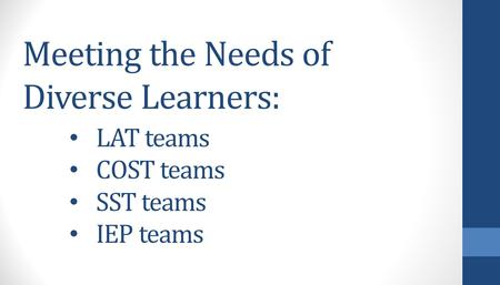 Meeting the Needs of Diverse Learners:
