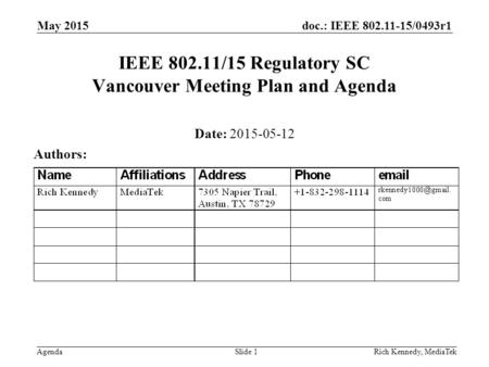 IEEE /15 Regulatory SC Vancouver Meeting Plan and Agenda