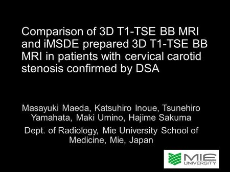 Dept. of Radiology, Mie University School of Medicine, Mie, Japan