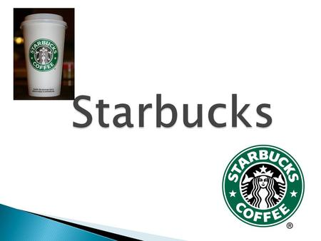 1.Something that stands out about Starbucks is how easily recognizable its cups are. It's amazing how many times you see them when you're out and about.